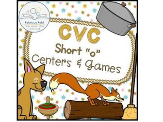 "CVC Short ""o"" Centers and Games"