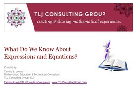 What Do We Know About Expressions & Equations?