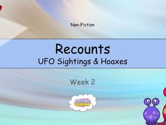 Year 5: Recounts - UFO Sightings and Hoaxes (Week 2 of 2)