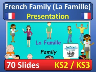 French Family Presentation (La Famille)