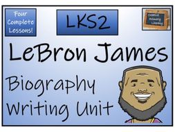 LKS2 Literacy - LeBron James Biography Writing Activity