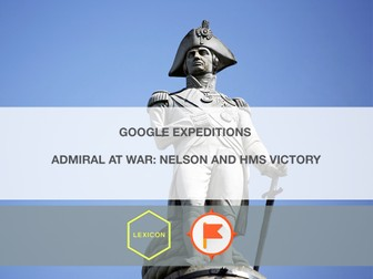 Admiral at War: Nelson and HMS Victory #GoogleExpeditions Lesson