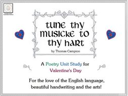 'Tune Thy Musicke To Thy Hart' A Poetry Unit Study for Valentine's Day