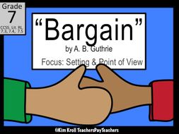 bargain by a b guthrie lesson plan worksheet and ppt by kimkroll8