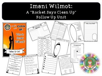 "Imani Wilmot - ""Rocket Says Clean Up"" Follow On Unit"