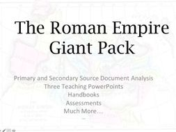 Giant Roman Empire Teaching and Learning Pack: Including PPTs, Warm-Ups, Assessments and More