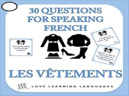 GCSE FRENCH: 30 French Speaking Questions - Les Vêtements