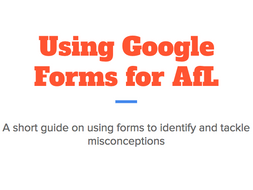 Assessment for Learning with Google forms