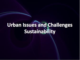 Urban Issues and Challenges - Sustainability