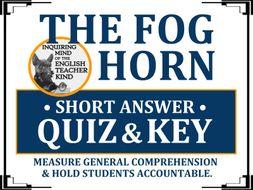 """The Fog Horn"" by Ray Bradbury - Quiz & Key"