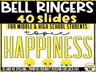 Bell Ringers Questions | Topic: Happiness | Middle and High School