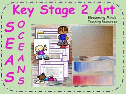 Key Stage 2 Painting 5 lesson unit - Seas and Oceans - Art