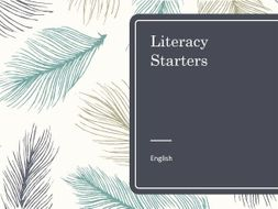 39 Literacy Starters- whole school or for English lessons