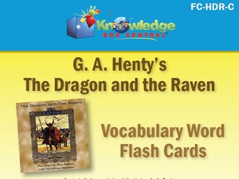 Henty's Historical Novel:  The Dragon and the Raven Vocabulary Flash Cards