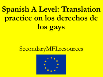 Spanish A Level los derechos de los gays: translations on gay rights and homophobia in Spain