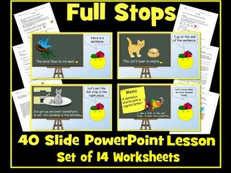 Full Stops - 40 Slide PowerPoint Lesson and Set of 14 Differentiated Worksheets