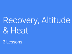 A-Level PE (OCR): Recovery (EPOC) / Altitude / Ex. in the Heat.