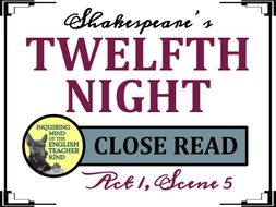 Shakespeare's Twelfth Night: Close Read for Act 1, Scene 5