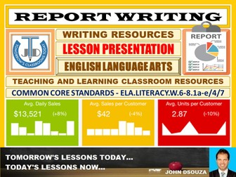 REPORT WRITING : READY TO USE LESSON PRESENTATION