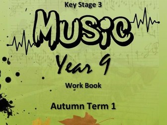 "KS3 MUSIC WORKBOOK: ""MUSICAL HISTORY TIMELINE"" [AN INTRODUCTION] SoW"