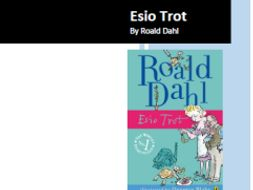 Esio Trot by Roald Dahl - Reading and Comprehension Activities