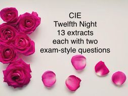 CIE Twelfth Night 13 extracts & exam questions