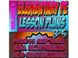3-5 Physical Education Lesson Plan Volume 3