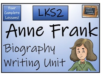 LKS2 History - Anne Frank Biography Writing Activity