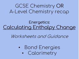 GCSE / A level Chemistry - Enthalpy change worksheets lesson
