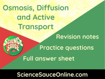 Osmosis, Diffusion and Active Transport