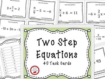 Solving Equations Two Step Equations - 40 Task Cards