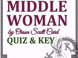 """Middle Woman"" by Orson Scott Card - Quiz & Key"