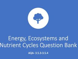 AQA A Level Biology Energy, Ecosystems and Nutrient Cycles Question Bank Unit 3.5.3-3.5.4