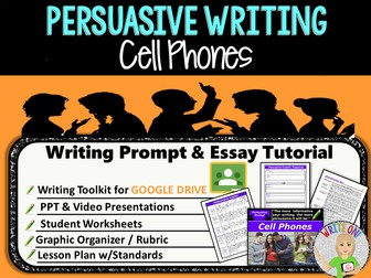 Persuasive Writing Lesson / Prompt – Digital Resource – Cell Phones – Middle School