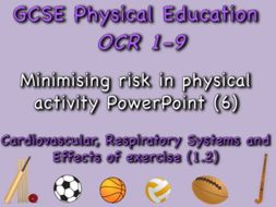GCSE OCR PE (1.2) Physical Training  - Minimising risk in physical activity PowerPoint