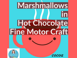 Fine Motor Marshmallows in Hot Chocolate Craft