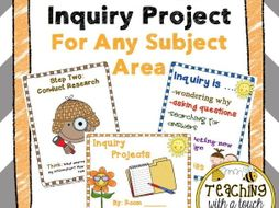 Inquiry Project For Any Subject Area