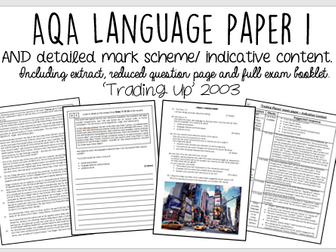 AQA English Language Paper 1 WITH INDICATIVE CONTENT: 'Trading Up'