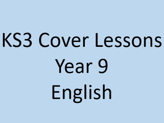 10 Year 9 Cover Lessons - English
