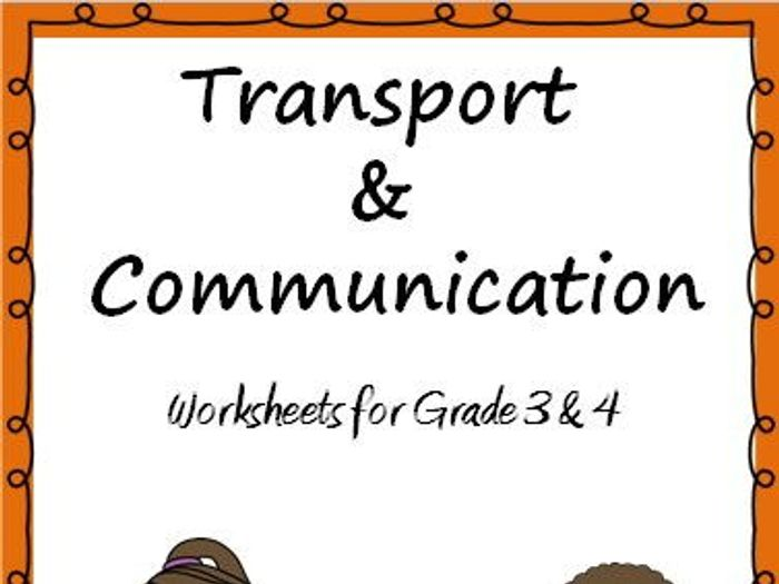 Transport and Communication- Worksheets for Grade 3 \u0026 4