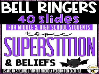 Bell Ringers Questions | Topic: Superstition | Middle and High School