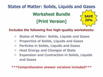 States of Matter: Solids, Liquids and Gases [Worksheet Bundle - Print Version]