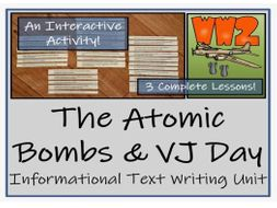 UKS2 History - The Atomic Bombs & VJ Day Informational Text Writing  Unit
