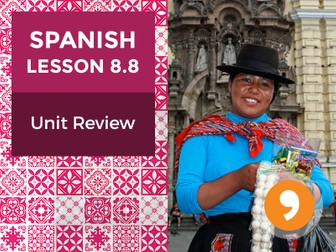 Spanish Lesson 8.8: Nuestra Historia - Unit Review