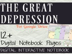 Great Depression Digital Interactive Notebooks.  Great for Google Drive!
