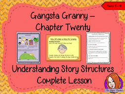 story structures complete lesson gangsta granny by