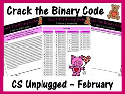 Crack the Binary Code – February Message (CS Unplugged)