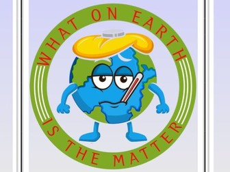 What on Earth is the matter - A humorous playlet about the plight of the Earth