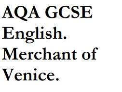 AQA GCSE English. Merchant of Venice