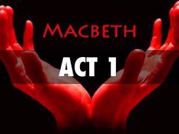 Macbeth Analysis- Act 1